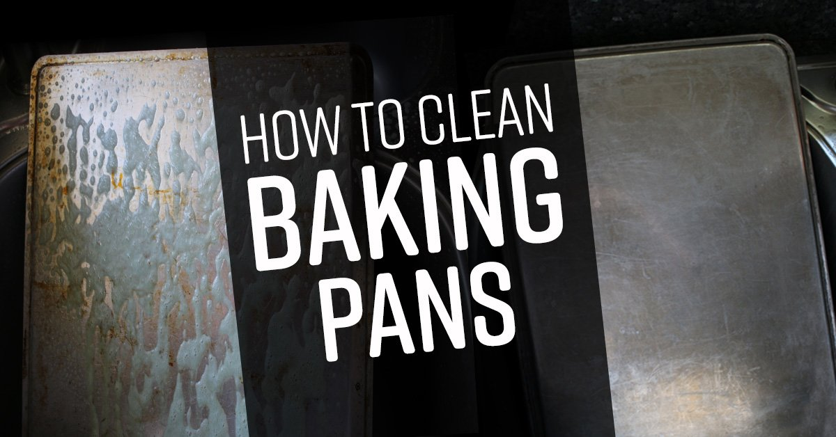 How To Clean Baking Pans Simple Green