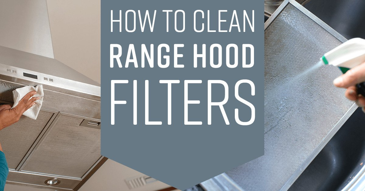 How To Clean Range Hood Filters Simple Green