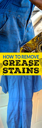 How to Remove Grease Stains